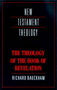 The Theology of the Book of Revelation by Richard Bauckham