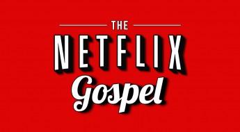 Netflix-Gospel
