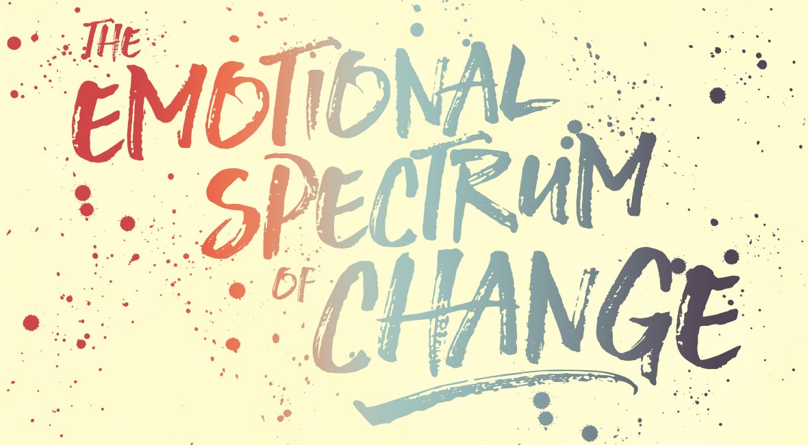 The Emotional Spectrum of Change