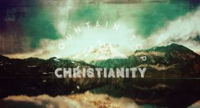 Mountain Top Christianity