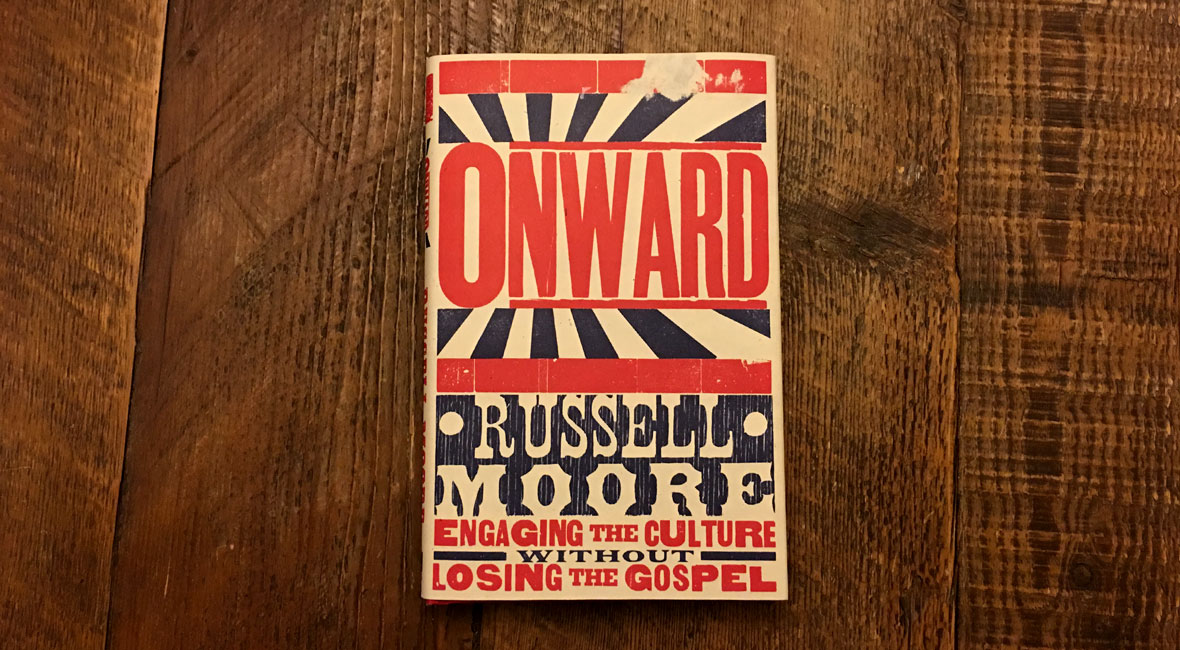 Onward by Russell Moore