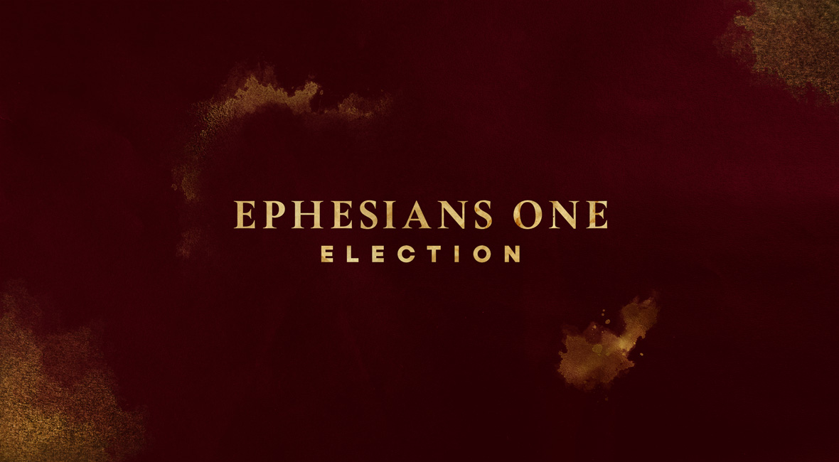 Election in Ephesians 1