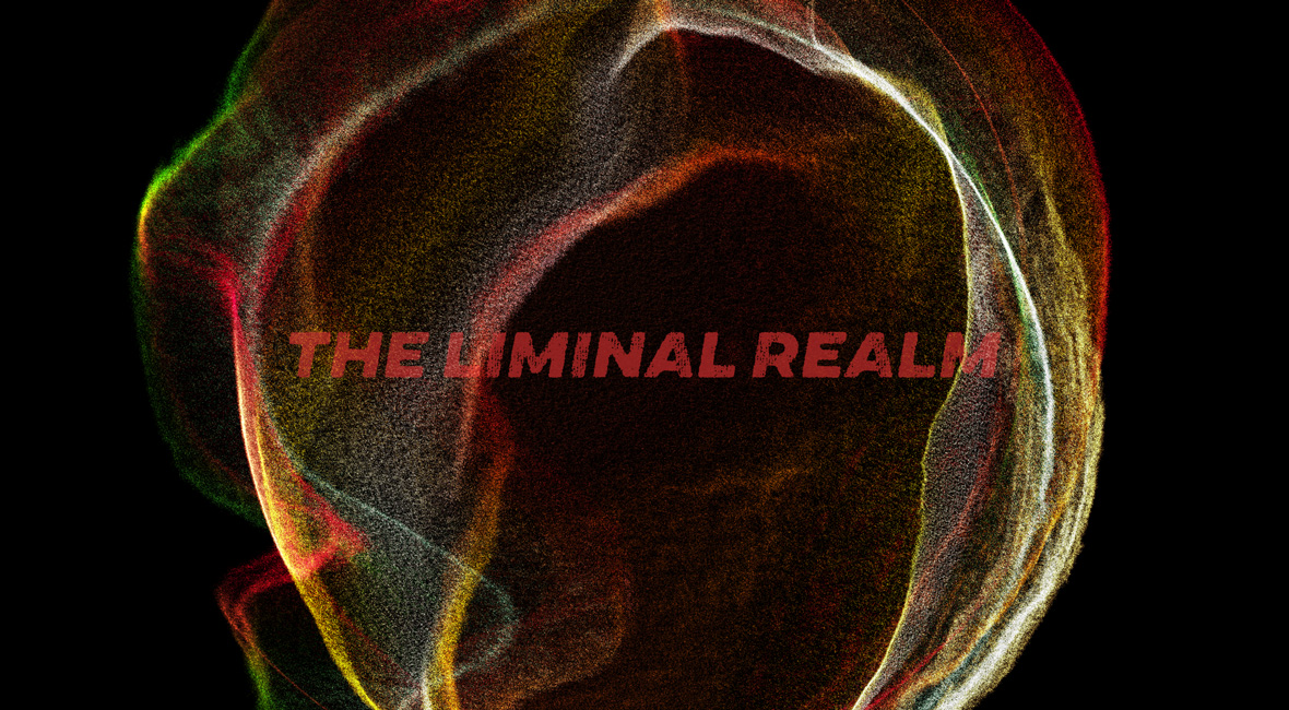 Order and the Liminal Realm